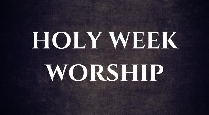 Holy Week Worship wordpress header